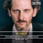 Gaudet, Mathieu : Schubert: Dernières inspirations (CD)