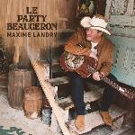 Landry, Maxime : Le party beauceron (LP)