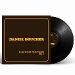 Daniel Boucher : À grands coups de tounes, Vol. 1 - Vinyle noir (LP)