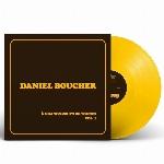 Daniel Boucher : À grands coups de tounes, Vol. 1 - Vinyle jaune (LP)