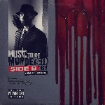 Eminem : Music To Be Murderer By - Side B - Deluxe Edition (2CD)