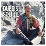 Claude Dubois : Dubois solide (3CD)