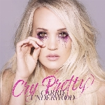 Carrie Underwood : Cry Pretty (CD)
